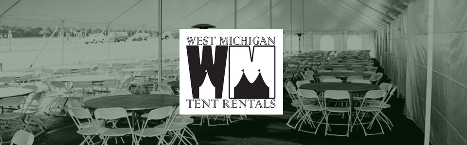 West Michigan Tent Rentals West Michigan Event Tent